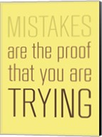 Mistakes are the Proof Fine-Art Print