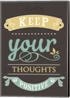 Keep your Thoughts Fine-Art Print