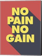 No Pain No Gain Fine-Art Print