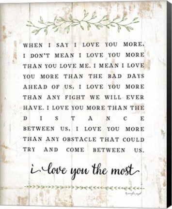 Framed I Love You More Print