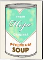 Hope Soup Fine-Art Print