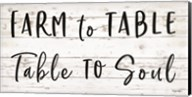 Farm to Table ~ Table to Soul Fine-Art Print