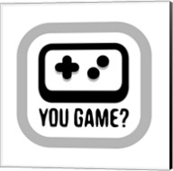 You Game Fine-Art Print