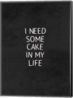 Cake In My Life Black Fine-Art Print