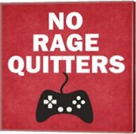 No Rage Quitters Fine-Art Print