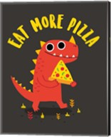 Eat More Pizza Fine-Art Print
