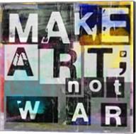 Make Art, Not War Fine-Art Print
