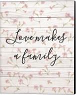 Love Makes a Family Fine-Art Print