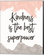 Kindness Is the Best Superpower Fine-Art Print