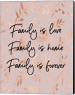 Family Is Love - Pink Fine-Art Print