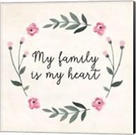 My Family Is My Heart Fine-Art Print