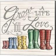 Grow a Life You Love Boots Fine-Art Print