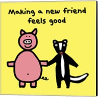 Making a New Friend Feels Good Fine-Art Print