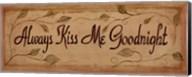 Always Kiss Me Fine-Art Print
