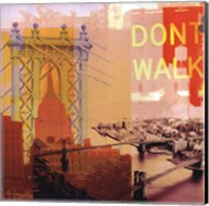 New York I Dont Walk Fine-Art Print