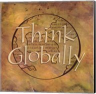 Think Globally Fine-Art Print