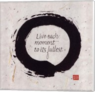 Live Each Moment... Fine-Art Print