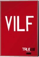 True Blood - VILF - style T Fine-Art Print
