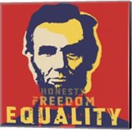 Abraham Lincoln:  Honesty, Freedom, Equality Fine-Art Print