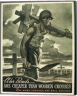 War Bonds are Cheaper than Wooden Crosses Fine-Art Print