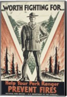 Worth Fighting for, Help Your Park Ranger Prevent Fires Fine-Art Print