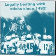 Legally Beating with Sticks Since 1492 Fine-Art Print