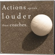 Actions Speak Louder than Coaches Fine-Art Print