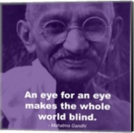 Gandhi - Eye For An Eye Quote Fine-Art Print