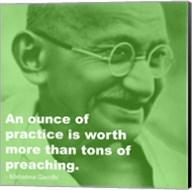 Gandhi - Practice Versus Preaching Quote Fine-Art Print