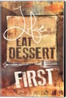 East Dessert First Fine-Art Print