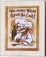 Too Many Wines Spoil the Cook Fine-Art Print