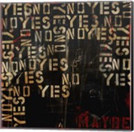 Yes, No, Maybe Fine-Art Print