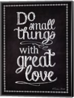 Do Small Things Fine-Art Print