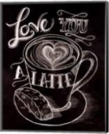 Love You a Latte No Border Fine-Art Print