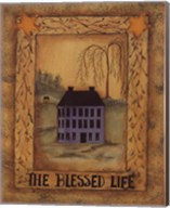 The Blessed Life Fine-Art Print