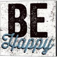 Be Happy Fine-Art Print
