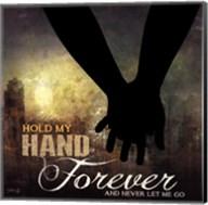 Hold My Hand Forever Fine-Art Print