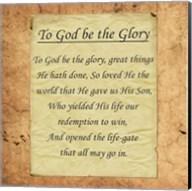 To God Be The Glory Fine-Art Print