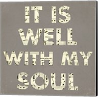 It Is Well With My Soul - Gray Fine-Art Print