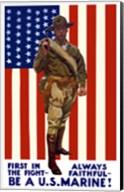 Be A U.S. Marine - First in the Fight Fine-Art Print
