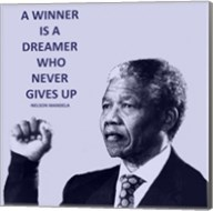 A Winner is A Dreamer - Nelson Mandela Fine-Art Print