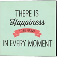 There is Happiness Fine-Art Print