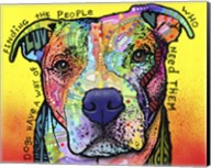 Dogs Have A Way Fine-Art Print