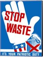Stop Waste Fine-Art Print