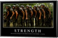Strength: Inspirational Quote and Motivational Poster Fine-Art Print