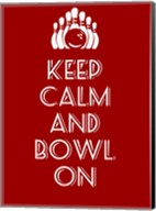 Keep Calm and Bowl On Fine-Art Print