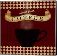 Coffee Red Always Fresh Fine-Art Print
