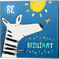 Be Brilliant Fine-Art Print