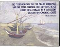 The Sea is Dangerous - Van Gogh quote Fine-Art Print