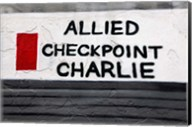 Checkpoint Charlie of the Berlin Wall Fine-Art Print
